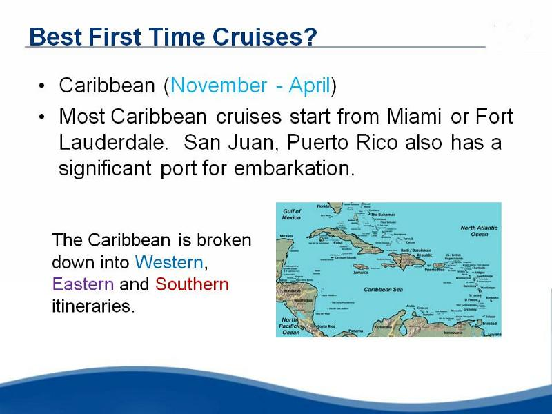 Ocean Cruising, First Time Cruising, Caribbean