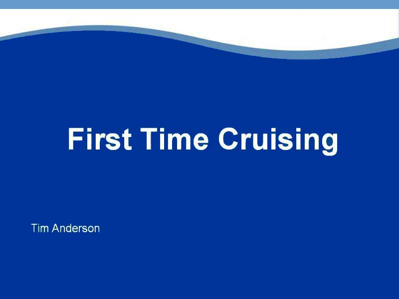 Ocean Cruising, First Time Cruising Cover