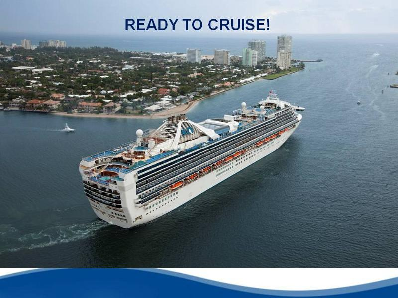Ocean Cruising, First Time Cruising, Ready