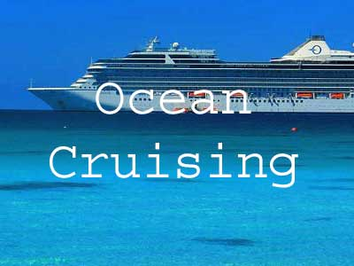 Ocean Cruising - Plan Your Cruise