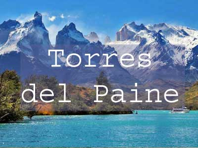 Visit Torres del Paine Title Page, Hiking Torres del Paine W Circuit Trek