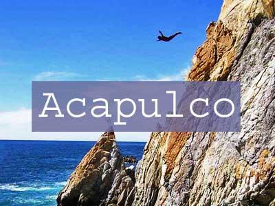 Visit Acapulco