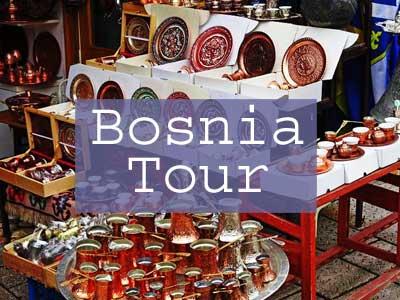 Bosnia Herzegovina Tour